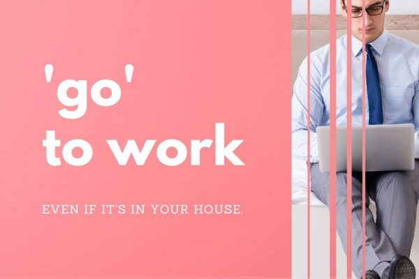 Tip #3 'go' to work