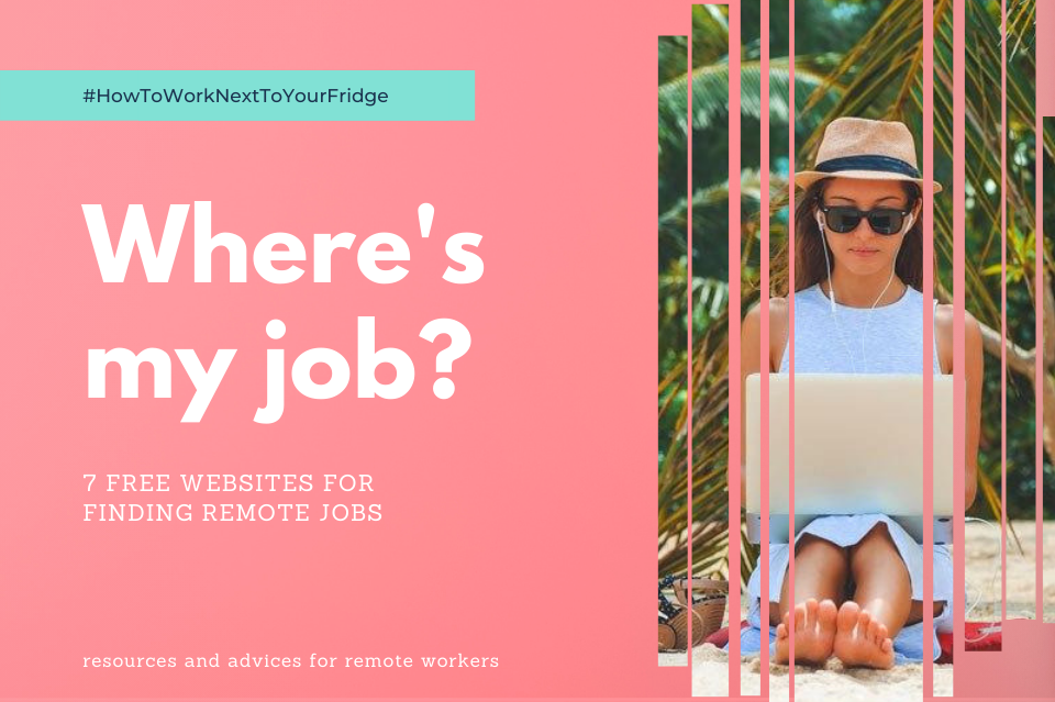 7 resources to help you get a remote job