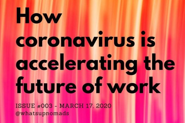 How coronavirus is acceleraiting the future of work?